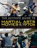 Dynamic and entertaining, this movie guide brings depth to the martial arts films of the 1970s
